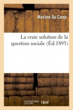 La vraie solution de la question sociale
