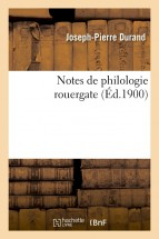 Notes de philologie rouergate (Éd.1900)