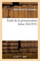 Traité de la prononciation latine