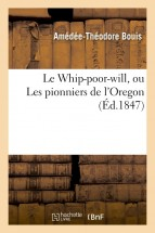 Le Whip-poor-will, ou Les pionniers de l'Oregon