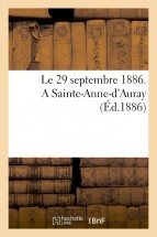 Le 29 septembre 1886. A Sainte-Anne-d'Auray
