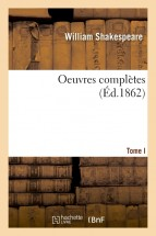 Oeuvres completes. Tome I