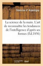 La science de la main. 2e édition