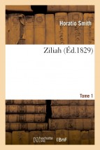 Ziliah. Tome 1