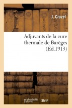 Adjuvants de la cure thermale de Barèges
