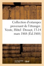 Catalogue d'une belle collection d'estampes anciennes et modernes provenant de l'étranger