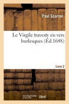Le Virgile travesty en vers burlesques. Livre 2