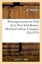 Renseignements sur l'état de la New-York-Boston-Montreal railway Company