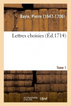 Lettres choisies. Tome 1