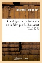 Catalogue de parfumeries de la fabrique de Bourasset