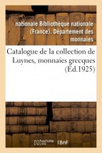 Catalogue de la collection de Luynes, monnaies grecques
