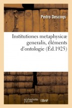 Institutiones metaphysicæ generalis, éléments d'ontologie