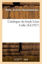 Catalogue du fonds Léon Galle