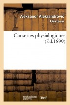 Causeries physiologiques