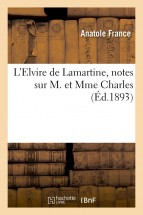 L'Elvire de Lamartine, notes sur M. et Mme Charles