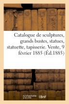 Catalogue d'anciennes sculptures en marbre, grands bustes, statues, statuette, belle tapisserie