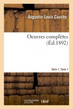 Oeuvres complètes. Série 1. Tome 7