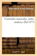 Curiosités musicales, notes, analyses