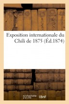 Exposition internationale du Chili de 1875