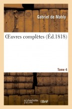 OEuvres complètes. Tome 4
