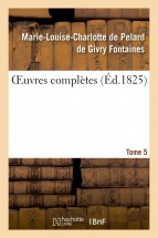 OEuvres complètes. Tome 5