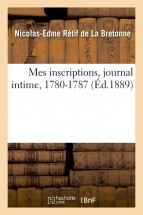 Mes inscriptions, journal intime, 1780-1787