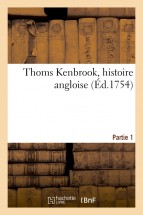Thoms Kenbrook, histoire angloise. Partie 1