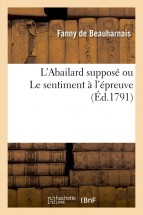 L'Abailard supposé ou Le sentiment à l'épreuve