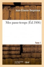 Mes passe-temps. Tome 1