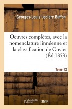 Oeuvres complètes. Tome 12