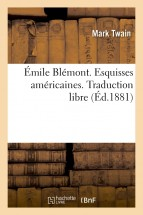 Émile Blémont. Esquisses américaines. Traduction libre