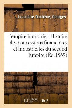 L'empire industriel