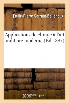 Applications de chimie à l'art militaire moderne