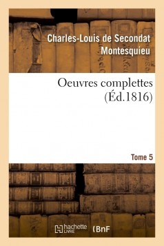 OEuvres complettes. Tome 5