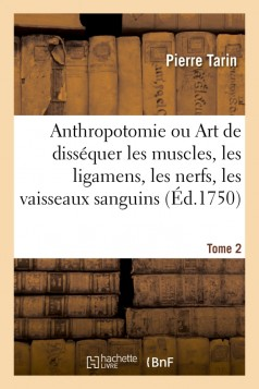 Anthropotomie. Tome 2